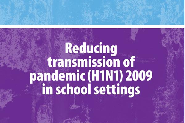 REDUCING TRANSMISSION OF H1N1